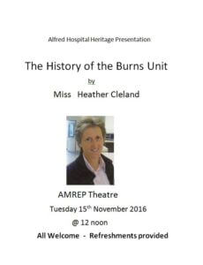 History of the Victorian Adult Burn Service. All welcome